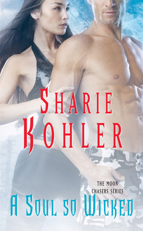 A Soul So Wicked by Sharie Kohler