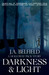 Darkness & Light (A Holloway Pack Story, #1)