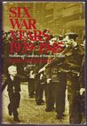 Six War Years 1939-1945: Memories of Canadians at Home and Abroad