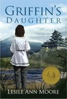 Griffin's Daughter (Griffin's Daughter Trilogy, #1)