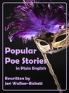 Popular Poe Stories in Plain English
