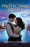 Protecting Truth (The Seraphina Parrish Trilogy, #2)