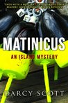 Matinicus --  An Island Mystery by Darcy Scott