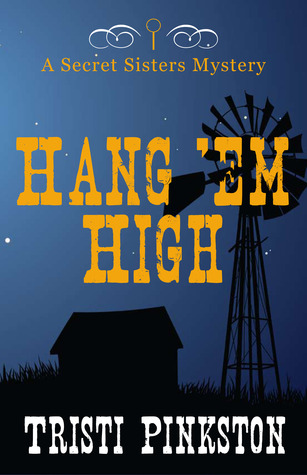 Hang'em High by Tristi Pinkston