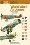 World War II Airplanes Volume 1