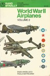 World War II Airplanes Volume 2