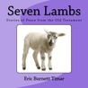 Seven Lambs: Stories of Peace from the Old Testament