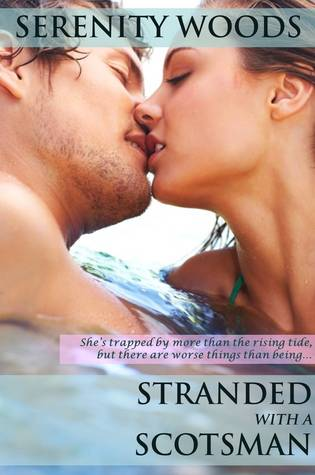 Stranded with a Scotsman by Serenity Woods