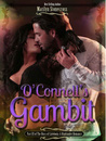 O'Connell's Gambit: The Discs of Caledonia Highlander Romance Series Part III