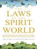 The Laws of The Spirit World by Khorshed Bhavnagari