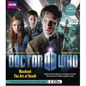 Doctor Who: Blackout & The Art of Death: Two Audio-Exclusive Adventures Featuring the 11th Doctor
