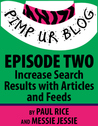 Pimp ur Blog Episode Two: Increase Search Results with Articles and Feeds (Pimp ur Blog, #2)