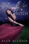 The Firefly Witch (Witch Tales #1)