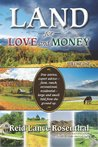 Land for Love and Money
