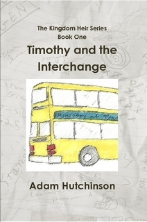 Timothy and the Interchange (The Kingdom Heir, #1)