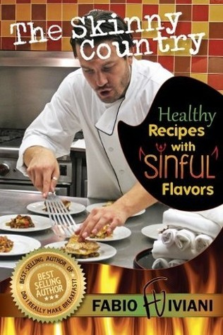The Skinny Country (Healthy Recipes, Sinful Flavors)