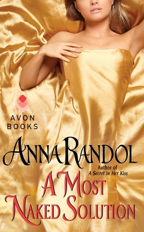 A Most Naked Solution by Anna Randol