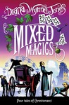 Mixed Magics (Chrestomanci, #7)