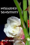 Misguided Sensitivity