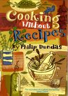 Cooking Without Recipes