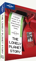 The Lonely Planet Story by Tony Wheeler