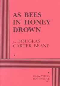 As Bees in Honey Drown by Douglas Carter Beane