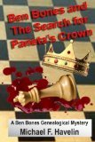 Ben Bones and the Search for Paneta's Crown by Michael Havelin