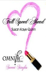 Full Speed Ahead by Susan K. Quinn