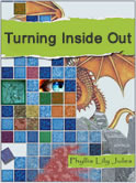Turning Inside Out by Phyllis Lily Jules