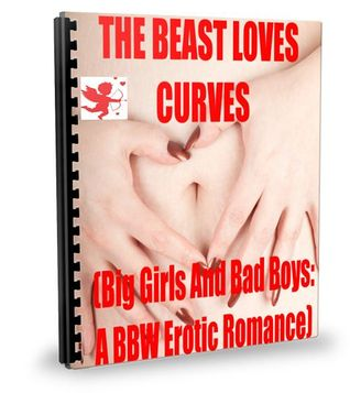 The Beast Loves Curves (Big Girls And Bad Boys, #2)