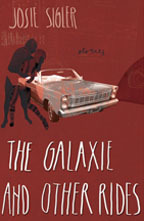 The Galaxie and Other Rides