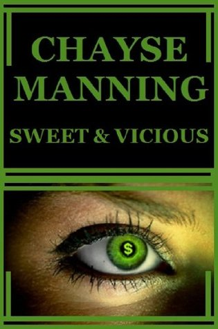 Sweet & Vicious by Chayse Manning
