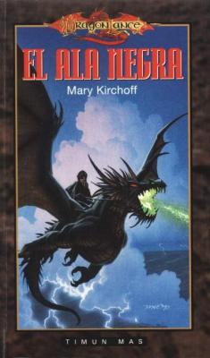 El Ala Negra by Mary Kirchoff