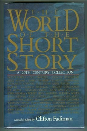The World of the Short Story by Clifton Fadiman