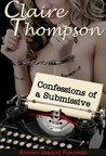 Secret Diaries: Confessions Of A Submissive