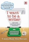 I Want To Be A Writer
