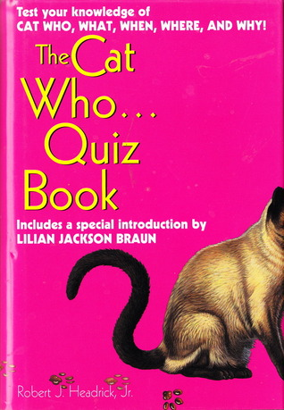 The Cat Who. . .Quiz Book