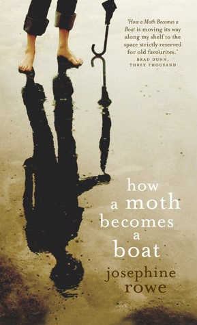 How A Moth Becomes A Boat by Josephine Rowe