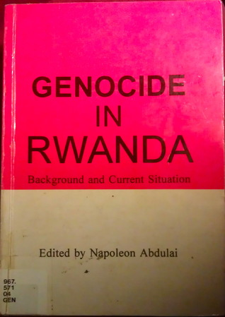 Genocide in Rwanda: Background and Current Situation