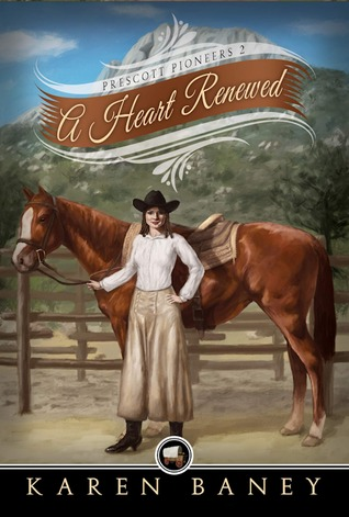 A Heart Renewed by Karen Baney
