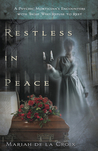 Restless in Peace