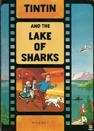 Tintin And The Lake Of Sharks by Leslie Lonsdale-Cooper