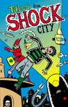 Tales from Shock City