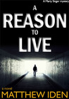 A Reason to Live (Marty Singer, #1)