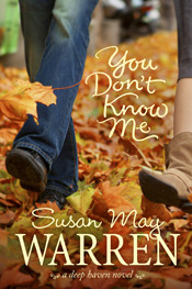 You Don't Know Me by Susan May Warren