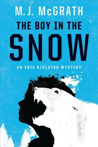 The Boy in the Snow by M.J. McGrath