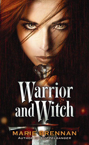 Warrior and Witch by Marie Brennan