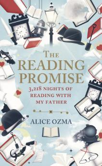 The Reading Promise:3,218 nights of reading with my father