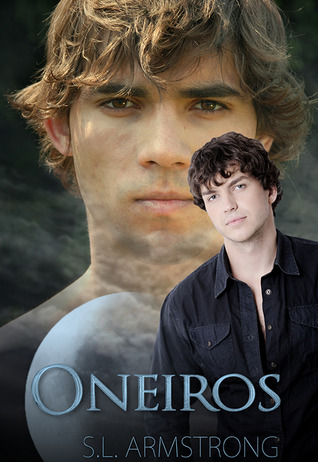 Oneiros by S.L. Armstrong