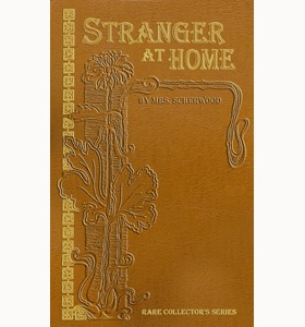 The Stranger at Home (Rare Collector's Series)
